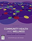 Anne McMurray AM RN PhD FACN Community Health and Wellness: Primary Health Care in Practice, 5e