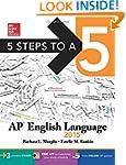 5 Steps to a 5 AP English Language, 2...
