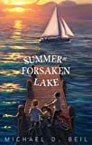 Summer at Forsaken Lake (Paperback) ~ Michael D. Beil Cover Art