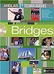 Bridges Anglais 1res S�ries technolog...