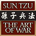 The Art of War (       UNABRIDGED) by Sun Tzu Narrated by Don Hagen, Victoria Gordon