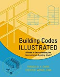 Building Codes Illustrated: A Guide to Understanding the International Building Code (0471099805) by Ching, Francis D. K.