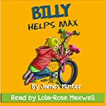 Billy Helps Max | James Minter