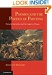 Poussin and the Poetics of Painting:...