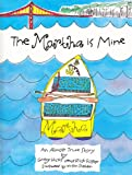 img - for The Martha is Mine: An Almost True Story book / textbook / text book