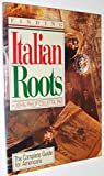 img - for Finding Italian Roots: The Complete Guide for Americans by John Philip Colletta (1996-01-02) book / textbook / text book