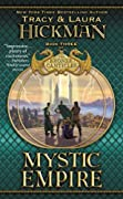 Mystic Empire: Book Three of the Bronze Canticles by Tracy Hickman, Laura Hickman cover image