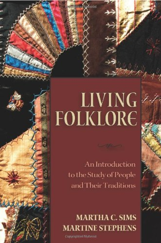 Living Folklore: Introduction to the Study of People and...