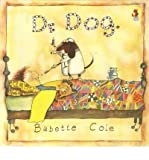 img - for [(Dr. Dog )] [Author: Babette Cole] [Feb-1996] book / textbook / text book