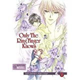 "Nippon Novel, Band 2: Only The Ring Finger Knows: Bd 2von ""Satoru Kannagi"""