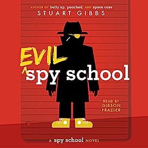Evil Spy School Audiobook
