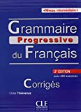 img - for Grammaire Progressive Du Francais - Nouvelle Edition: Corriges Intermediaire 3e Edition (French Edition) book / textbook / text book