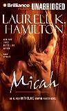 Micah (Anita Blake Vampire Hunter Series)