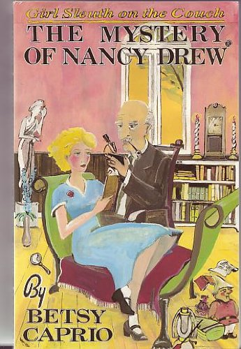 The Mystery of Nancy Drew: Girl Sleuth on the Couch