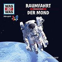 Raumfahrt / Der Mond (Was ist Was 5) Hörspiel von Manfred Baur Gesprochen von: Crock Krummbiegel, Jacob Riedl, Anna Carlsson