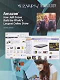 Aurelia Jackson Amazon: How Jeff Bezos Built the World's Largest Online Store (Wizards of Technology)