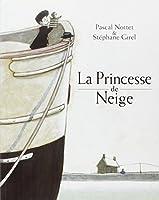La Princesse de Neige