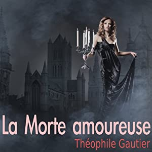 La Morte amoureuse Audiobook