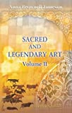 img - for Sacred and Legendary Art: Volume 2 book / textbook / text book