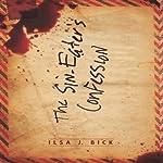Sin Eater's Confession   Ilsa J. Bick