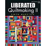 Liberated Quiltmaking IIby Gwen Marston