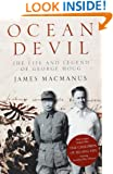 Ocean Devil: The life and legend of George Hogg