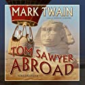 Tom Sawyer Abroad Audiobook by Mark Twain Narrated by Grover Gardner