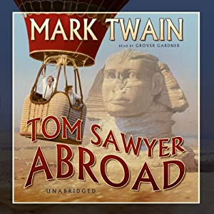 Tom Sawyer Abroad Audiobook