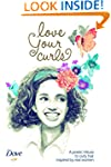 Love Your Curls: A poetic tribute to...