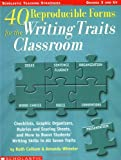 40 Reproducible Forms for the Writing Traits Classroom (Scholastic Teaching Strategies, Grades 3 and Up)