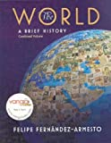 History Notes for The World: A Brief History, Volume 2 (0136001068) by Fernandez-Armesto, Felipe