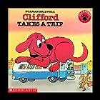 Clifford Takes a Trip Hörbuch von Norman Bridwell Gesprochen von: Stephanie D'Abruzzo