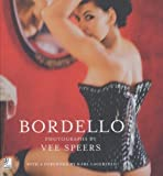 Bordello: With a Foreword by Karl Lagerfeld