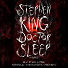 Doctor Sleep: A Novel (       UNABRIDGED) by Stephen King Narrated by Will Patton