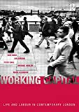 Working Capital: Life and Labour in Contemporary London (0415279321) by Buck, Nick