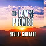 The Law and the Promise | Neville Goddard