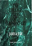 The College Press Niv Commentary: James & Jude (The College Press Niv Commentary)