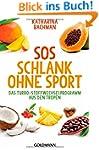 SOS Schlank ohne Sport: Das Turbo-Sto...