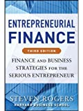 img - for Entrepreneurial Finance: Finance and Business Strategies for the Serious Entrepreneur (3rd Edition) [Paperback] book / textbook / text book