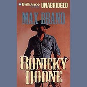 Ronicky Doone: Doone #1 | [Max Brand]