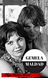 Gemela Maldad (Spanish Edition)