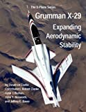 img - for Grumman X-29: Expanding Aerodynamic Stability (The X-Plane Series) book / textbook / text book