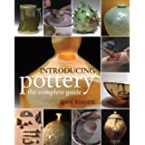 Introducing Pottery: The Complete Guideby Dan Rhode