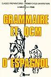 echange, troc PONS I. GUILLDOU A. - Grammaire et qcm d'espagnol, classes preparatoires aux grandes ecoles, 1e cycle universitaire