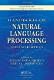 Handbook of Natural Language Processing, Second Edition (Chapman & Hall/CRC Machine Learning & Pattern Recognition)