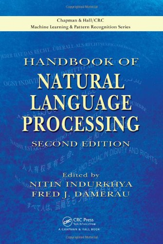Handbook of Natural Language Processing, Second Edition (Chapman & Hall Crc:  Machine Learning & Pattern Recognition)