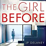 The Girl Before: A Novel | JP Delaney