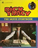 Dick Tracy: The Movie Storybook (0307159515) by Korman, Justine