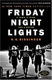Friday Night Lights: A Town, A Team, And A Dream (Turtleback School & Library Binding Edition) (0613371437) by Bissinger, H. G.