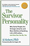 img - for Survivor Personality: Why Some People Are Stronger, Smarter, and More Skillful atHandling Life's Difficulties...and How You Can Be, Too book / textbook / text book